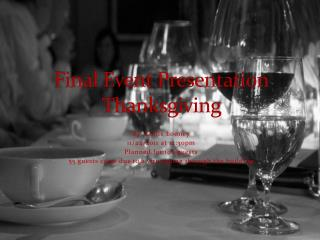 Final Event Presentation  Thanksgiving