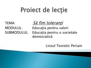 Proiect  de l ecție