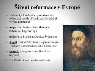 Ší ření reformace v Evropě