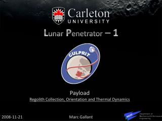 Payload Regolith  Collection, Orientation and Thermal Dynamics