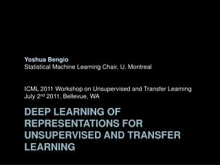 Deep  Learning of  Representations  for  Unsupervised  and Transfer Learning