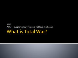 What is Total War?