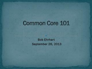 Common Core 101