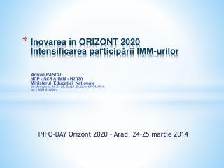 INFO-DAY Orizont 2020 – Arad, 24-25 martie 2014
