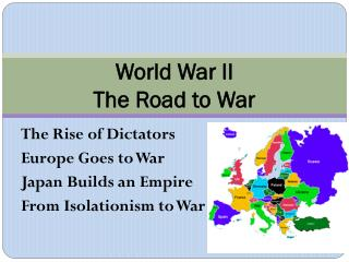 World War II The Road to War
