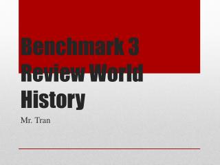 Benchmark 3 Review World History