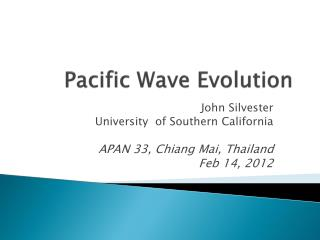 Pacific Wave Evolution