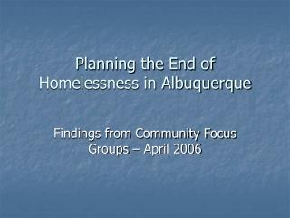 Planning the End of Homelessness in Albuquerque