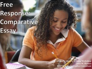 Free Response: Comparative Essay