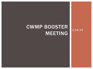 CWMP Booster meeting