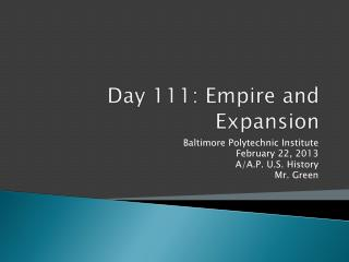 Day 111: Empire and Expansion