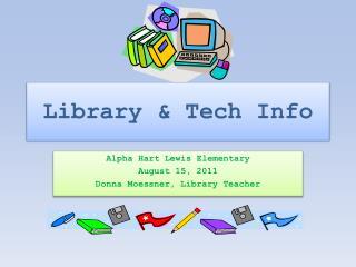 Library & Tech Info
