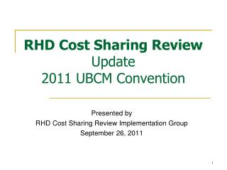 RHD Cost Sharing Review  Update 2011 UBCM Convention