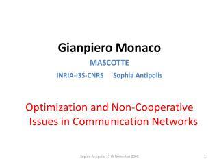 Gianpiero Monaco MASCOTTE  INRIA-I3S-CNRS       Sophia  Antipolis