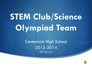 STEM Club/Science Olympiad Team
