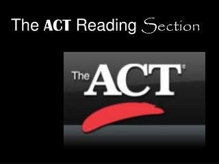 The ACT Reading Section