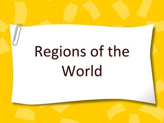 Regions of the World