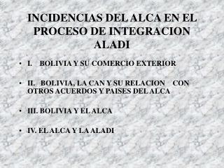 INCIDENCIAS DEL ALCA EN EL PROCESO DE INTEGRACION  ALADI