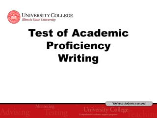 Test of Academic Proficiency  Writing