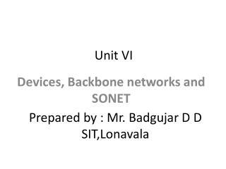 Unit VI