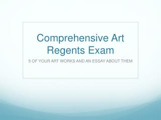 Comprehensive Art Regents Exam