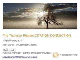 The Thomson Reuters CITATION CONNECTION