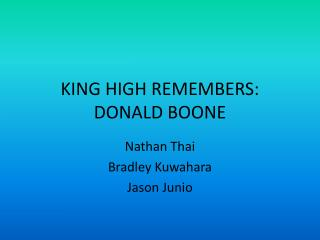 KING HIGH REMEMBERS: DONALD BOONE