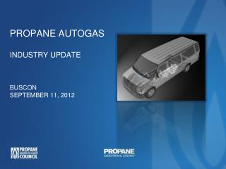 Propane Autogas Industry Update