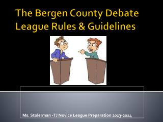 The Bergen County Debate League Rules & Guidelines