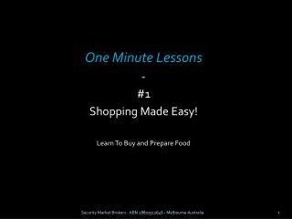 One Minute Lessons - #1 Shopping Made Easy! Learn To Buy and Prepare Food