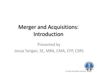 Merger and Acquisitions: Introduction