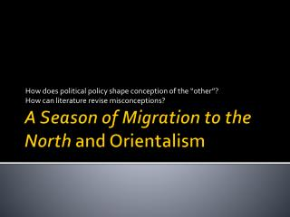 A Season of Migration to the North  and Orientalism