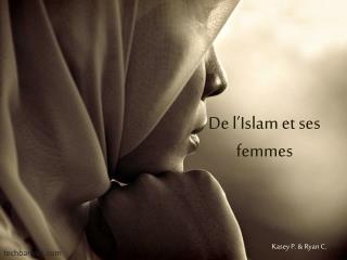 De l'Islam et ses femmes