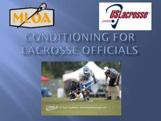 Conditioning for Lacrosse Officials