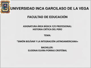 UNIVERSIDAD INCA GARCILASO DE LA VEGA FACULTAD DE EDUCACIÓN