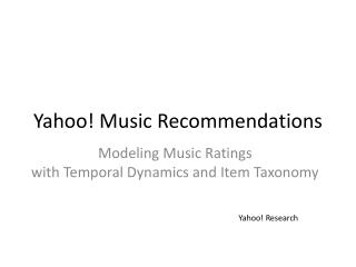 Yahoo! Music  Recommendations