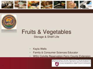 Fruits & Vegetables Storage & Shelf Life