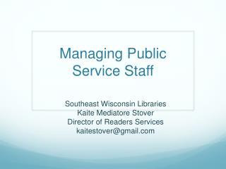 Managing Public Service Staff