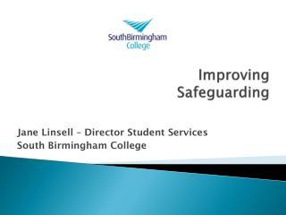Improving   Safeguarding