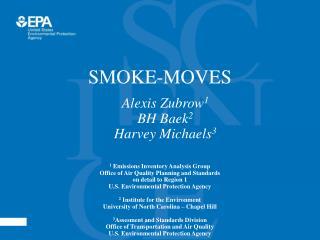 SMOKE-MOVES