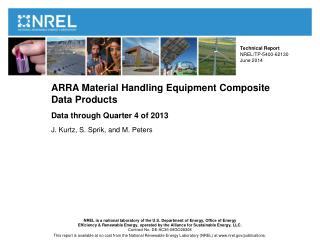ARRA Material Handling Equipment Composite  Data Products Data through Quarter 4 of  2013