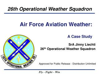 Air Force Aviation Weather:  A Case Study