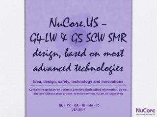 NuCore.US  –  G4-LW & G5 SCW SMR design, based on most advanced technologies