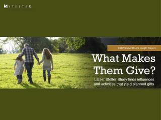 What Makes Them Give?