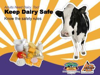 Keep Dairy Safe