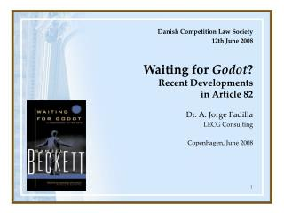 Waiting for Godot  Recent Developments  in Article 82