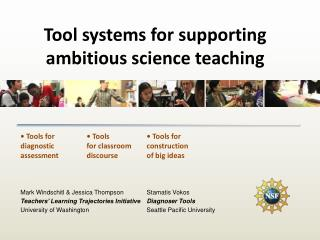 Tool systems for supporting ambitious science teaching