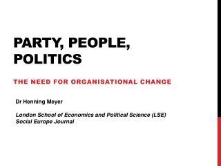 Party, People, Politics