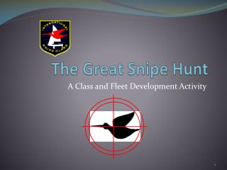 The Great Snipe Hunt