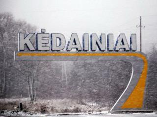 THE ORIGIN OF KĖDAINIAI NAME